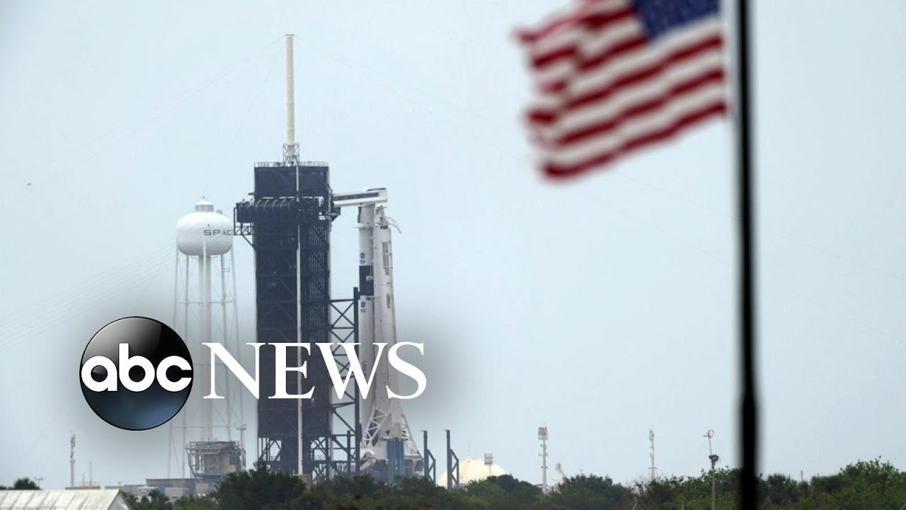 Worries arise that weather will delay NASA and SpaceX's historic launch - ABC News