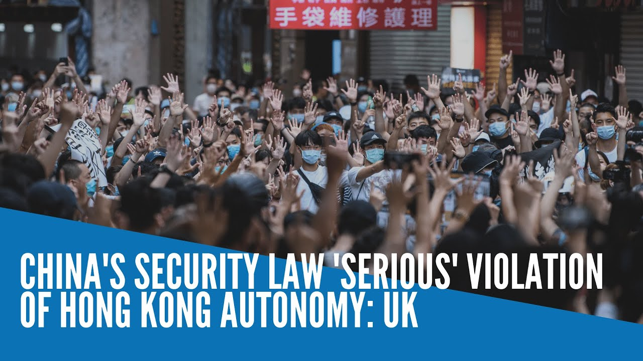 China's security law 'serious' violation of Hong Kong autonomy - INQUIRER.net