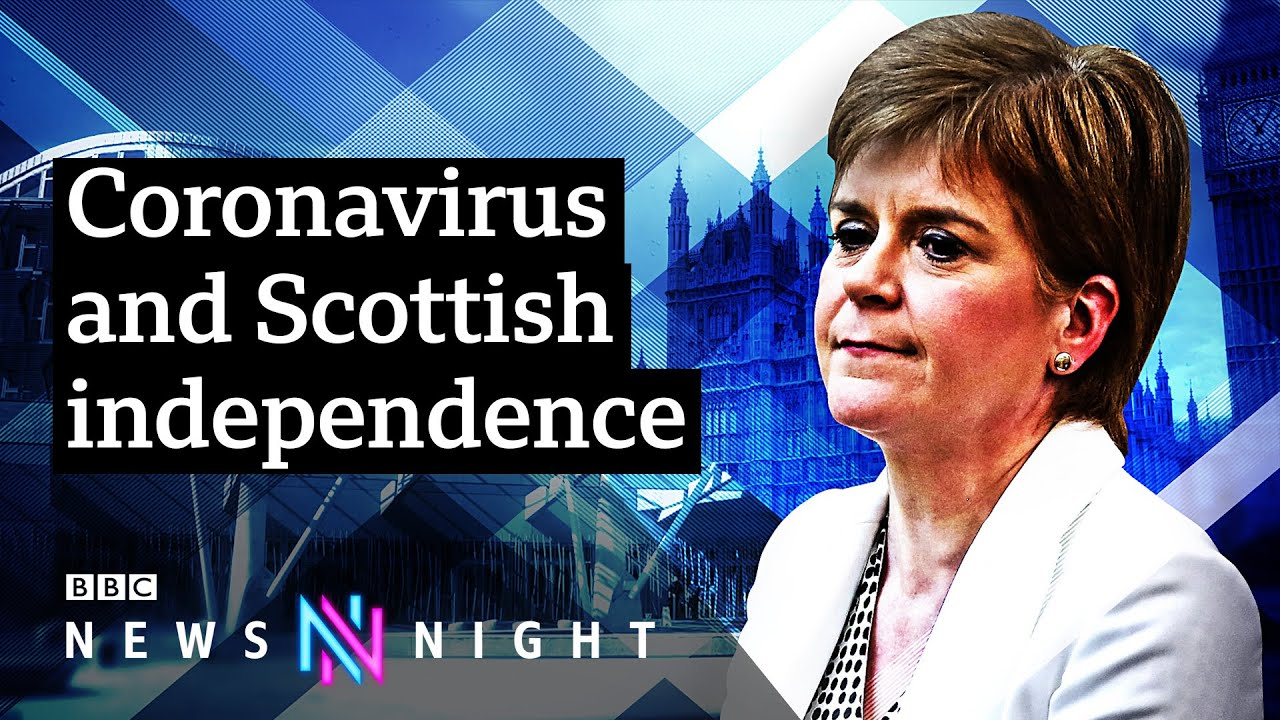 Has #Covid19 made Scottish independence more likely? - BBC Newsnight - BBC Newsnight