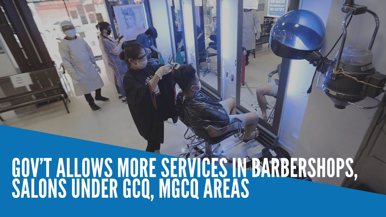 Gov't allows more services in barbershops, salons under GCQ, MGCQ areas - INQUIRER.net