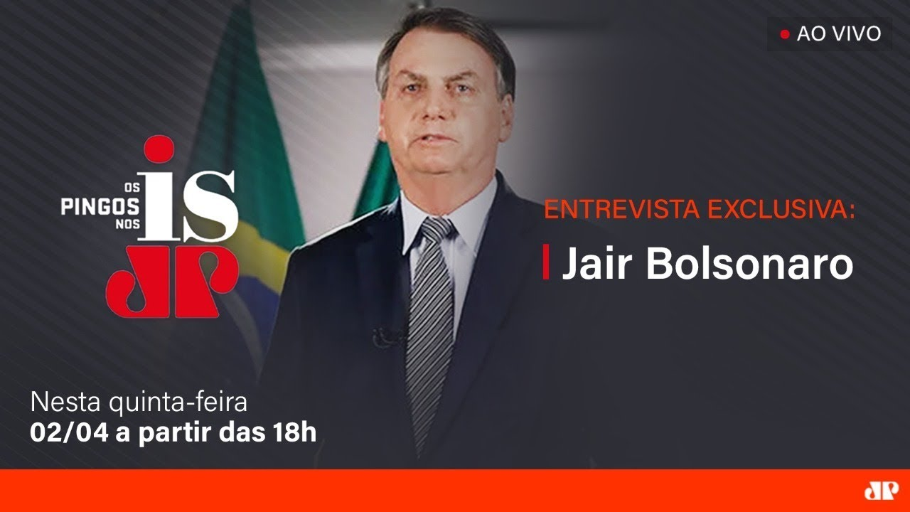 Os Pingos Nos Is - Exclusiva com Jair Bolsonaro - 02/04/2020 - Os Pingos nos Is