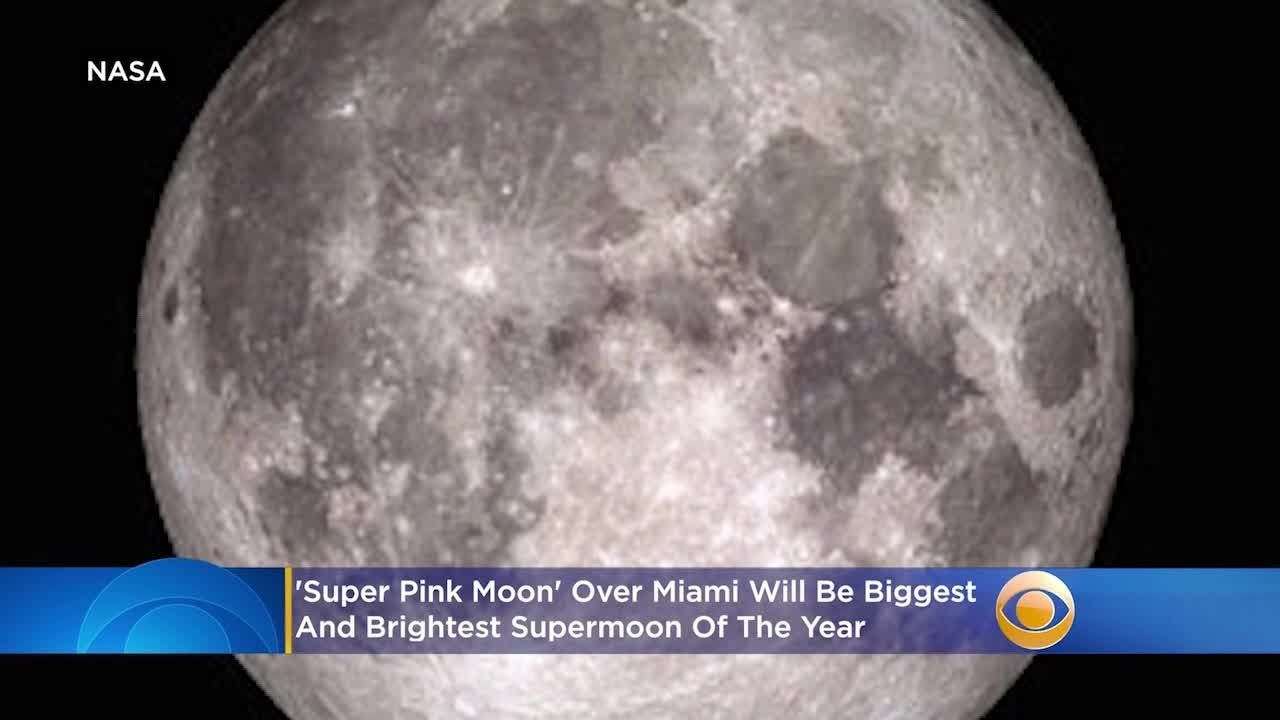 'Super Pink Moon' Over Miami Will Be Biggest And Brightest Supermoon Of The Year - CBS Miami
