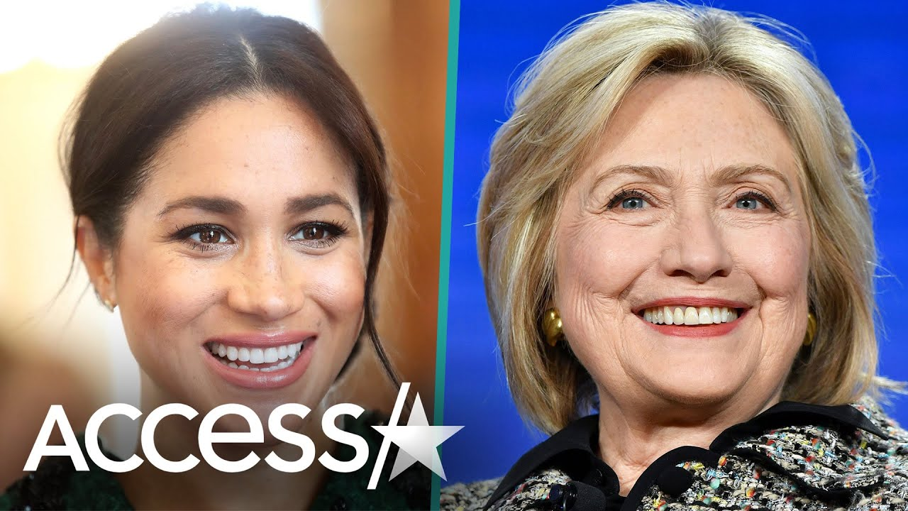 Hillary Clinton Supports Meghan Markle By Sharing Duchess' Feminist Quote Months After UK Meeting - Access