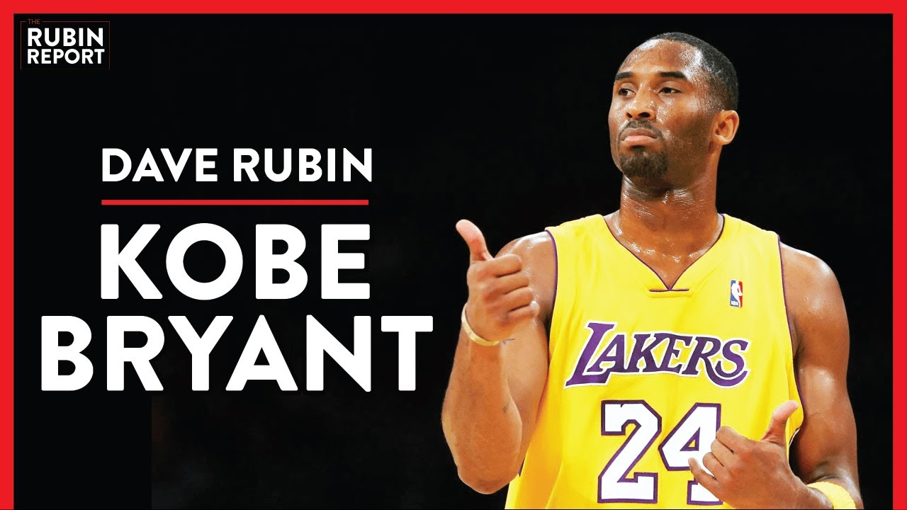 Remembering Kobe Bryant - Dave Rubin | DIRECT MESSAGE | Rubin Report - The Rubin Report