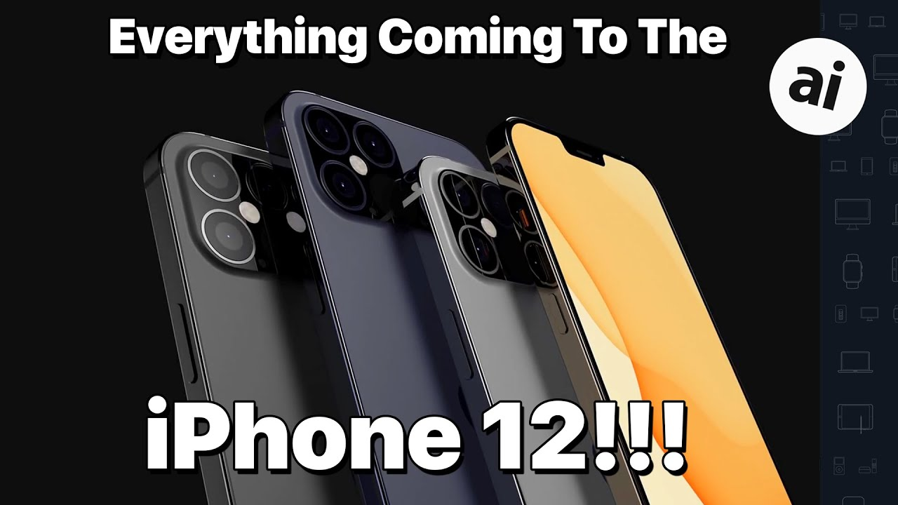 iPhone 12: New Design & Features Revealed! - AppleInsider