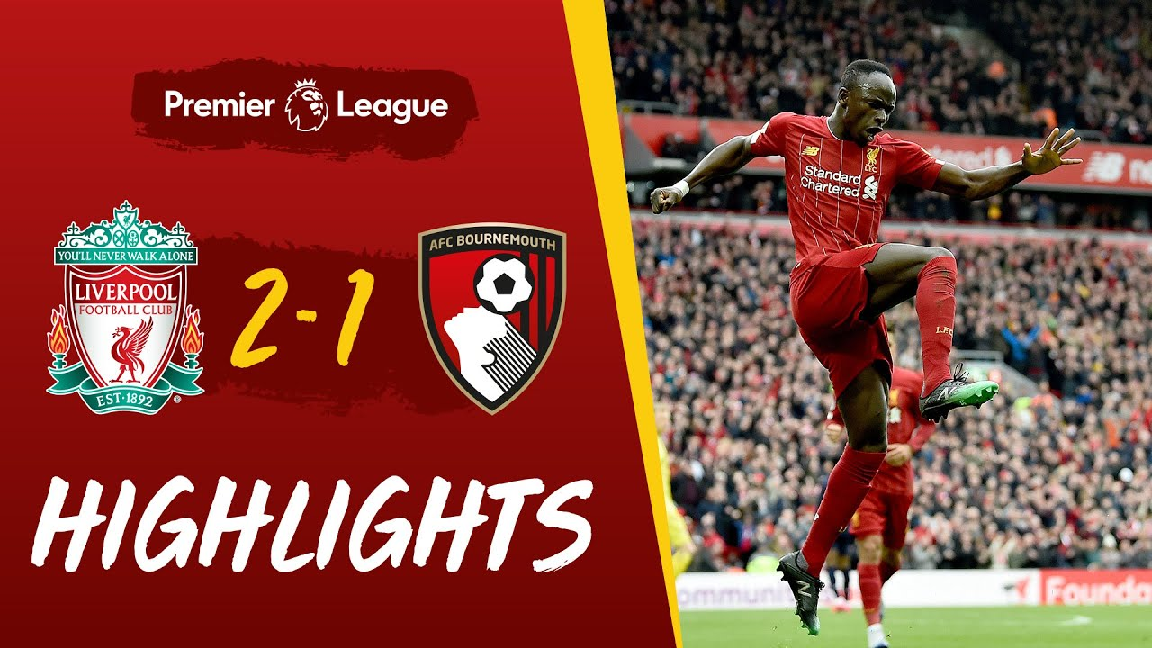 Highlights: Liverpool 2-1 Bournemouth | Salah and Mane goals help Reds win - Liverpool FC