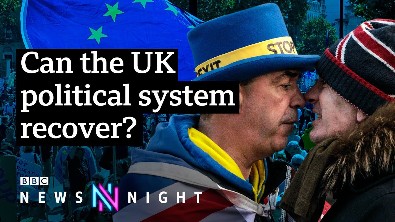 Post-Brexit Britain and the reality of politics - BBC Newsnight - BBC Newsnight