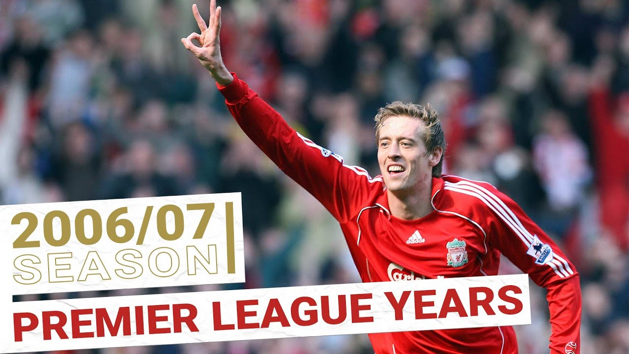 Every Premier League Goal 2006-07 | KUYT, CROUCH and GERRARD - Liverpool FC