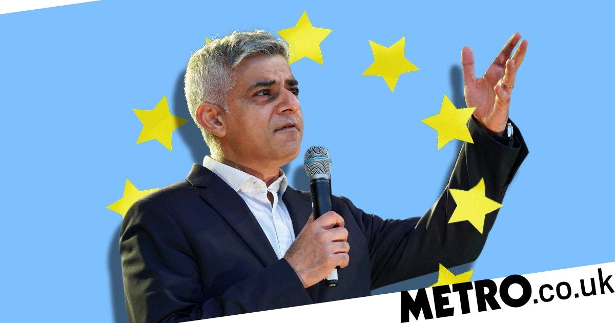 Sadiq Khan is right, Remainers should get to keep their EU citizenship - Metro.co.uk