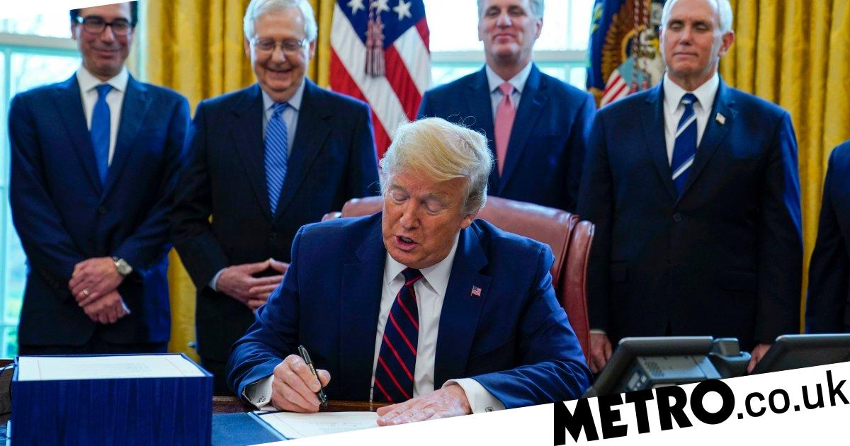Trump signs $2 trillion coronavirus bill a US braces for economic pain - Metro.co.uk