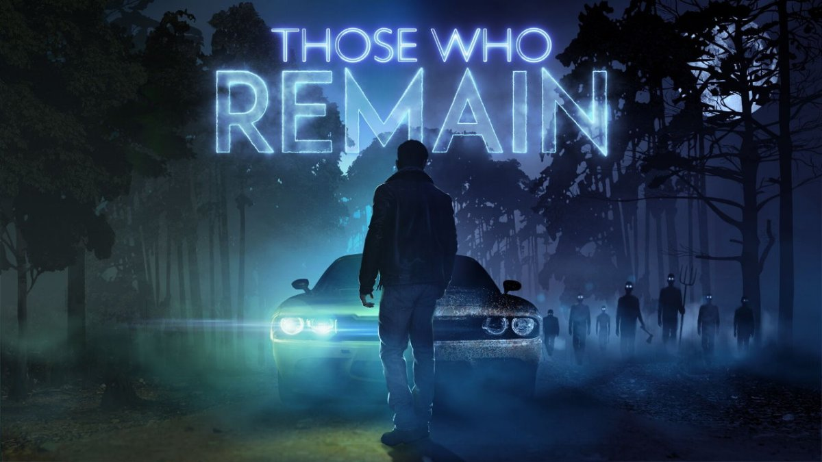 THOSE WHO REMAIN – der Adventure-Thriller ist ab sofort digital verfügbar - Play Experience